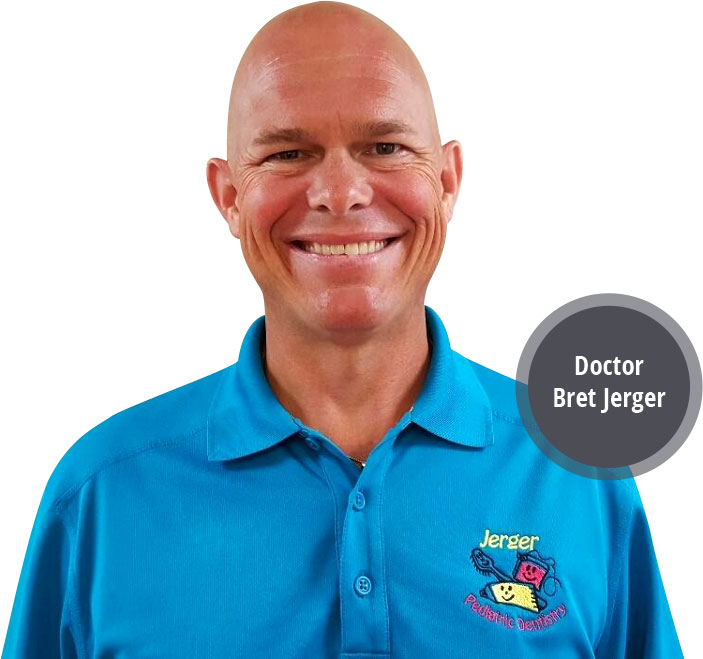Jerger Pediatric Dentistry | Dr. Bret Jerger